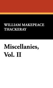 Miscellanies, Vol. II