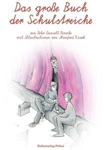Das große Buch der Schulstreiche