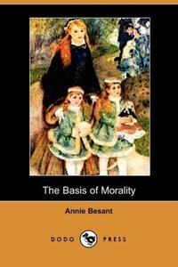 The Basis of Morality (Dodo Press)