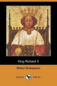 King Richard II (Dodo Press)