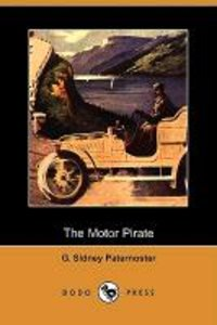 The Motor Pirate (Dodo Press)