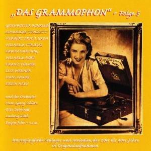 Das Grammophon-Folge 5
