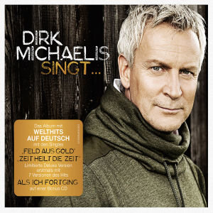 Dirk Michaelis singt...Deluxe (Limited Digi Version)