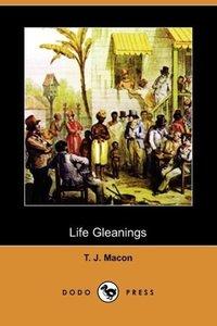 Life Gleanings (Dodo Press)
