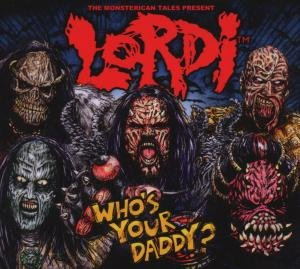 Who's Your Daddy? (Digipak)