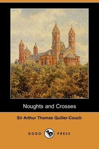 Noughts and Crosses (Dodo Press)