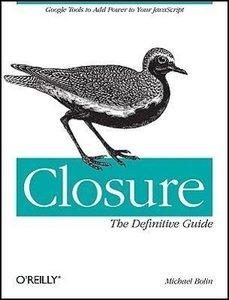 Closure: The Definitive Guide