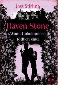 Raven Stone - Wenn Geheimnisse tödlich sind