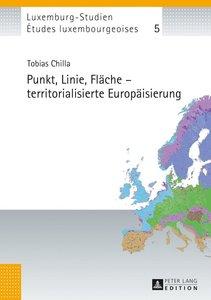 Punkt, Linie, Fläche - territorialisierte Europäisierung