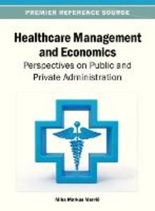 Healthcare Management and Economics: Perspectives on Public and