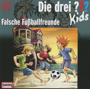 Die drei ??? Kids 47: Falsche Fußballfreunde
