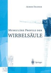 MuskulÄre Profile der WirbelsÄule