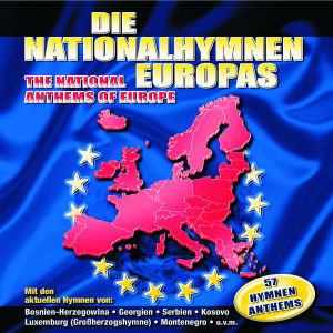 Die Nationalhymnen Europas