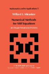 Numerical Methods for Stiff Equations and Singular Perturbation
