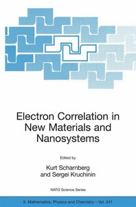 Electron Correlation in New Materials and Nanosystems