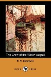 The Crew of the Water Wagtail (Dodo Press)