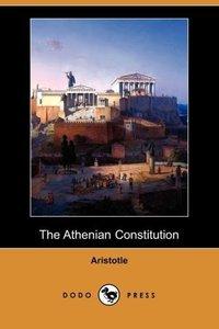 The Athenian Constitution (Dodo Press)