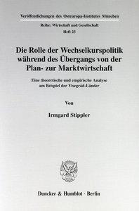 Die Rolle der Wechselkurspolitik während des Übergangs von der P