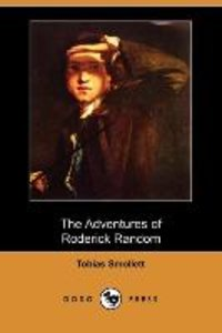 The Adventures of Roderick Random (Dodo Press)