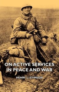 On Active Services in Peace and War
