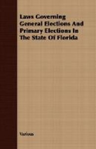 Laws Governing General Elections and Primary Elections in the St