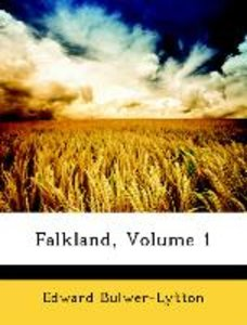 Falkland, Volume 1