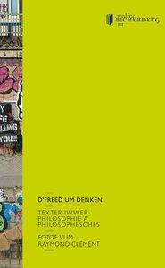 D'Freed um Denken, Texter iwwer Philosophie a Philosophesches