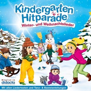 Die Kindergarten Hitparade 3: Winter & Weihnachten