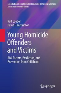 Young Homicide Offenders and Victims