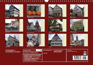 Unterwegs in Schwäbisch Gmünd (Wandkalender 2017 DIN A3 quer)