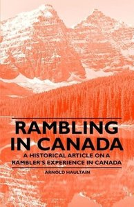 Rambling in Canada - A Historical Article on a Rambler's Experie