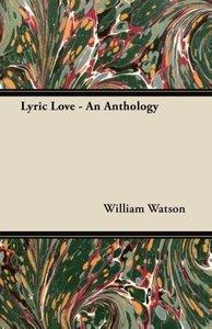 Lyric Love - An Anthology