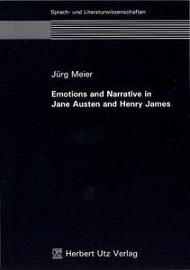 Emotions and Narrative in Jane Austen and Henry James