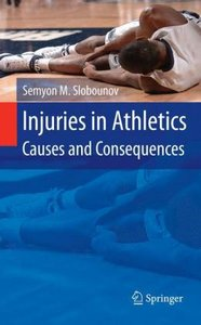 Injuries in Athletics: Causes and Consequences