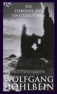 Chronik der Unsterblichen 10. Göttersterben