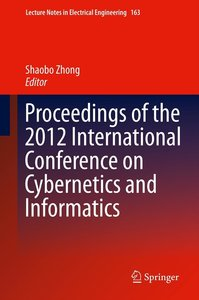 Proceedings of the 2012 International Conference on Cybernetics