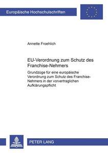 EU-Verordnung zum Schutz des Franchise-Nehmers