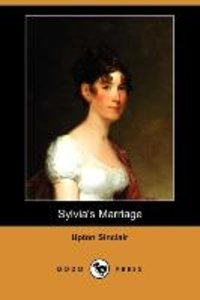 Sylvia's Marriage (Dodo Press)