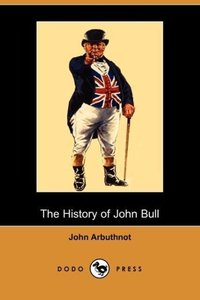 The History of John Bull (Dodo Press)