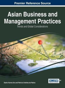 Asian Business and Management Practices: Trends and Global Consi