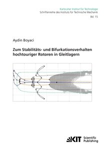 Zum Stabilitäts- und Bifurkationsverhalten hochtouriger Rotoren