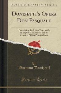 Donizetti\'s Opera Don Pasquale