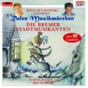 Rales Musikmärchen - präsentiert von Rolf Zuckowski: Die Bremer