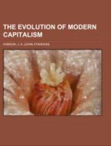 The Evolution of Modern Capitalism