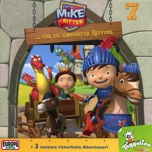 Mike, der Ritter 07 und die großartige Rettung