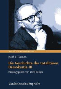 Die Geschichte der totalitären Demokratie Band III