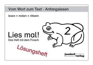 Debbrecht, J: Lies mal! Heft 2 Lösungsheft