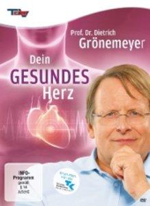 Prof.Dr.Dietrich Grönemeyer:Dein Gesundes Herz