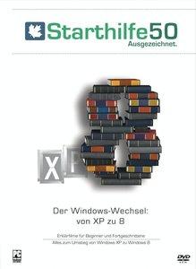Starthilfe50 - Der Windows-Wechsel: Von XP zu 8