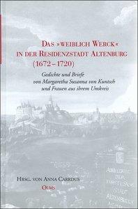 """Das """"Weiblich Werck"""" in der Residenzstadt Altenburg 1672-1720"""